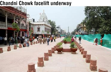 Chandni Chowk facelift underway